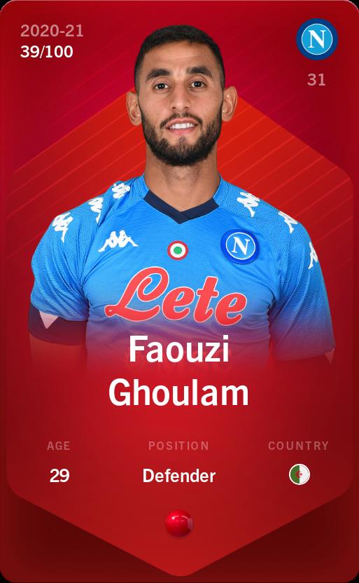 Faouzi Ghoulam 2020-21 • Rare 39/100